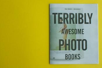 KESSELS, Erik - Terribly Awesome Photobooks