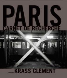 CLEMENT, Krass - Paris Carnet de Recherche