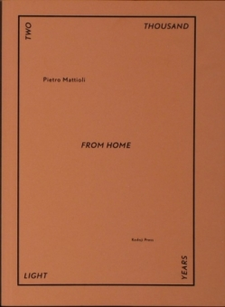 MATTIOLI, Pietro - Two thousand light years from home