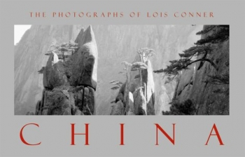 Conner, Lois - China. The photographs of Lois Conner