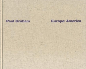 Graham, Paul - Europe: America