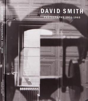 SMITH, David - Photographs 1931 - 1965