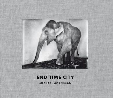 ACKERMAN, Michael - End Time City