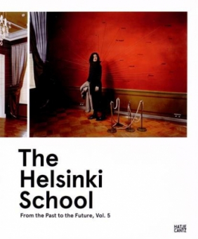 Hicks, Alistair - The Helsinki School, Vol.5. From the Past to the Future