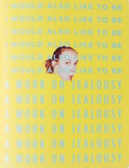 ROVA, Jenny - I would also like to be. A work on jealousy