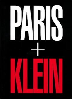 KLEIN, William - Paris + Klein