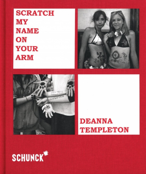 TEMPLETON, Deanna - Scratching My Name on Your Arm