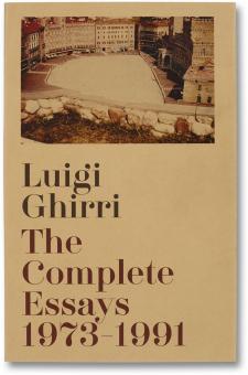 GHIRRI, Luigi - The Complete Essays 1973–1991