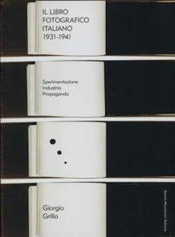 'The Italian Photobook. 1931-1941'