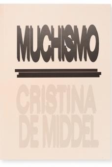 MIDDEL, Cristina de - Muchismo