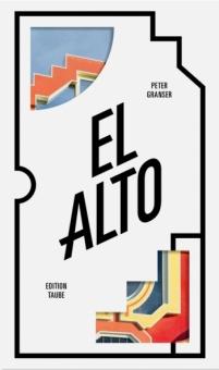 Granser, Peter - El Alto