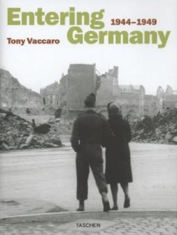 VACCARO, Tony - Entering Germany. 1944-1949