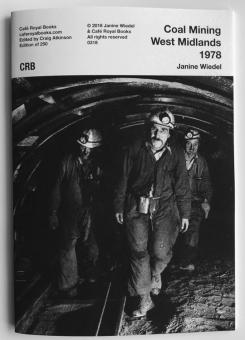 WIEDEL, Janine - Coal Mining West Midlands 1978