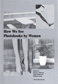 Various artists - The How We See: Photobooks by Women