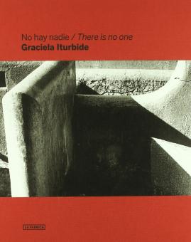ITURBIDE, Graciela - No Hay Nadie / There Is No One