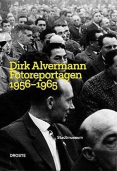 ALVERMANN, Dirk - Fotoreportagen 1956-1965