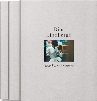 LINDBERGH, Peter - Dior. The New York Archives