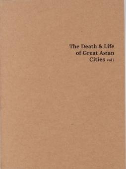 FRÉINE, Éanna de - Death & Life of Great Asian Cities. Vol.1