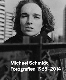 SCHMIDT, Michael - Fotografien 1965-2014