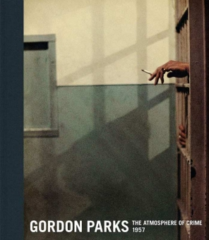 PARKS, Gordon - The Atmosphere of Crime, 1957