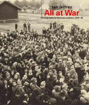 'All at War' by Ian Jeffrey (ed.)