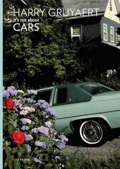 GRUYAERT, Harry - It's not about Cars