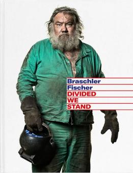 BRASCHLER, Mathias & Monika FISCHER - Divided We Stand