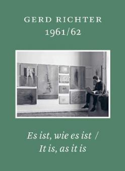 RICHTER, Gerhard - 1961/62. Es ist, wie es ist