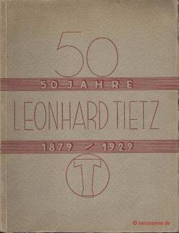 MANTZ, Werner - 50 Jahre Leonhard Tietz