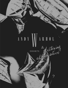 WARHOL, Andy - Exhibits a glittering alternative