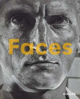 Faces. Die Macht des Gesichts