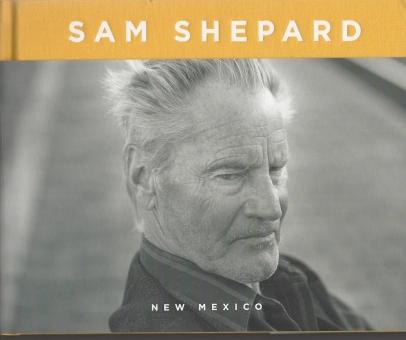 RUSCHA, Ed - Sam Shepard. New Mexico