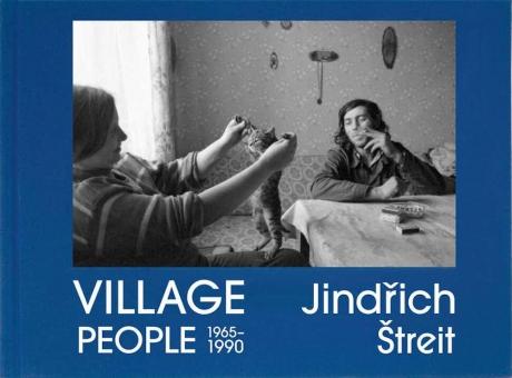 STREIT, Jindrich - Village People 1965-1990