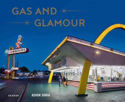 SINHA, Ashok - Gas and Glamour