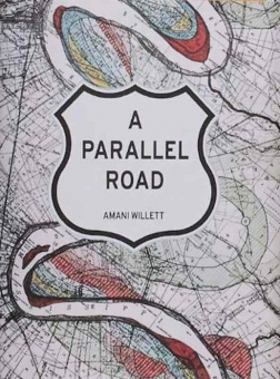WILLETT, Amani - A Parallel Road