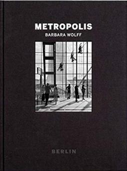 WOLFF, Barbara - Metropolis