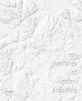 KAHILANIEMI, Jaakko - 100 Hectares of Understanding