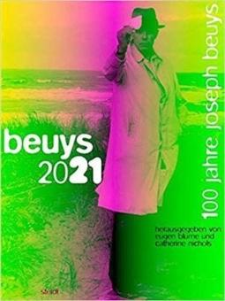 'beuys 2021. 100 jahre joseph beuys'