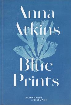 ATKINS, Anna - Blue Prints
