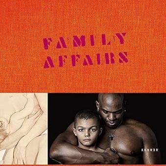 'Family Affairs: Familie in der aktuellen Fotografie'