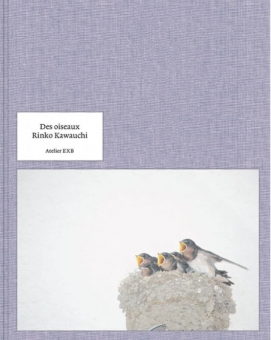 KAWAUCHI, Rinko - Des Oiseaux