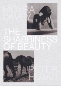 DAVEY, Moyra - The Shabbiness of Beauty