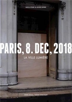 Katja STUKE & Oliver SIEBER - Paris, 8. Dezember 2018. La Ville Lumière