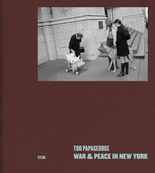 PAPAGEORGE, Tod - War & Peace in New York
