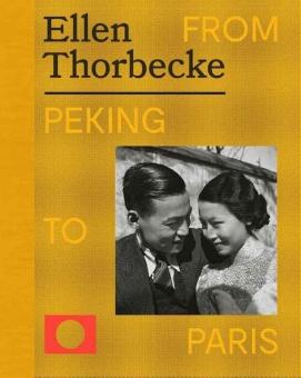 THORBECKE, Ellen - From Peking to Paris