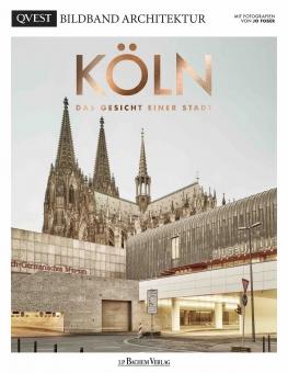 Jo FOBER - Köln. Das Gesicht einer Stadt